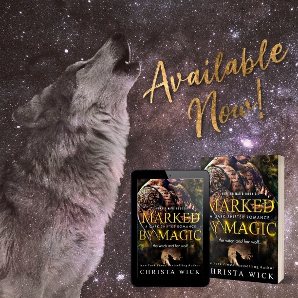 Marked by Magic by Christa Wick - available now
